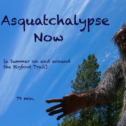 Asquatchalypse Now- A summer on and around the Bigfoot Trail