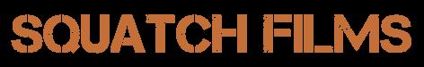 Squatch Films