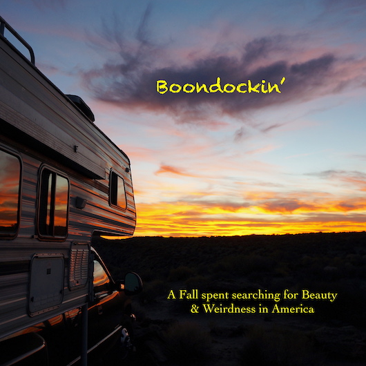 My Latest Film: Boondockin' Now Available!